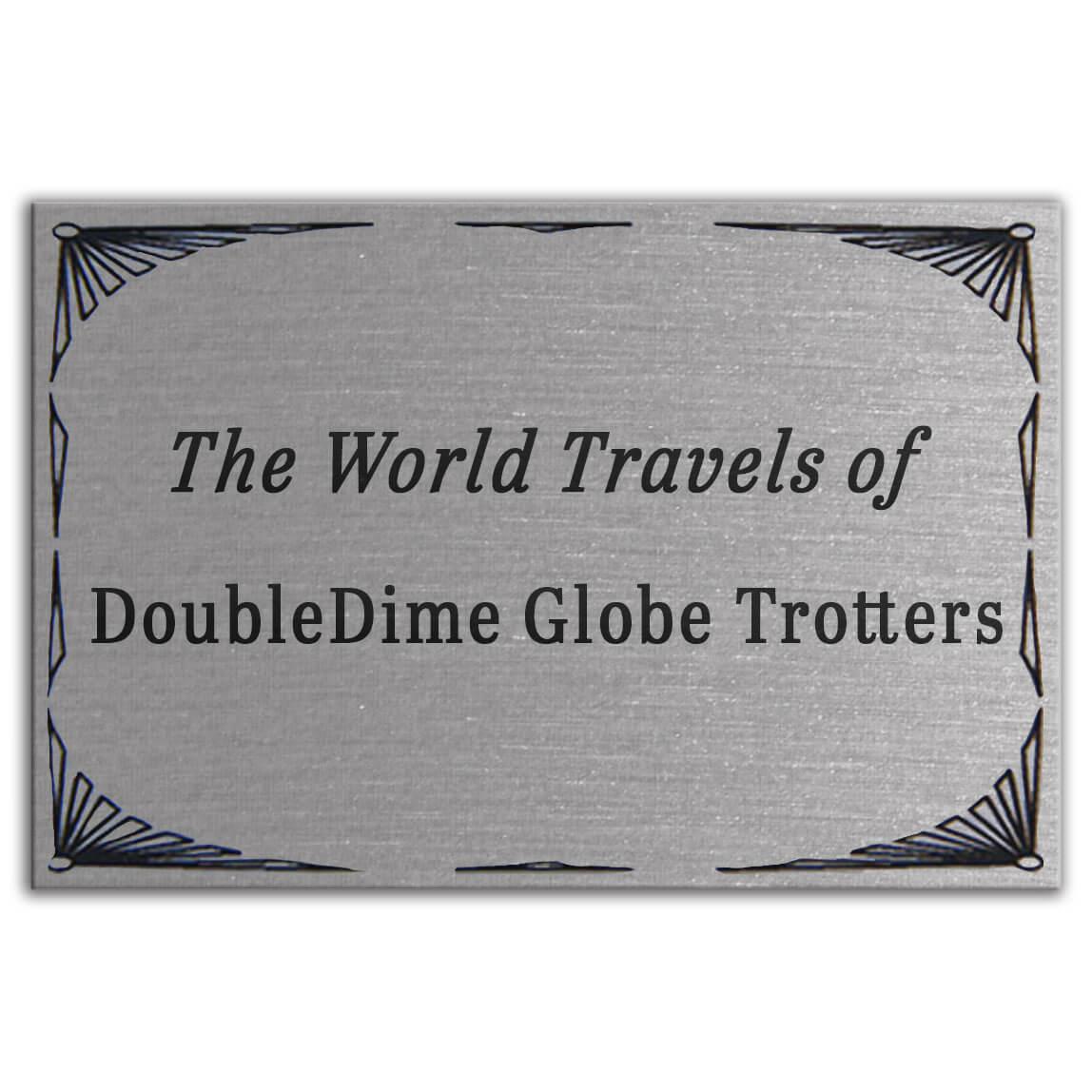 """Item PPS-3: 3"""" x 2"""" Silver-tone plaque with black imprint.  This is a great way to personalize your map!"""